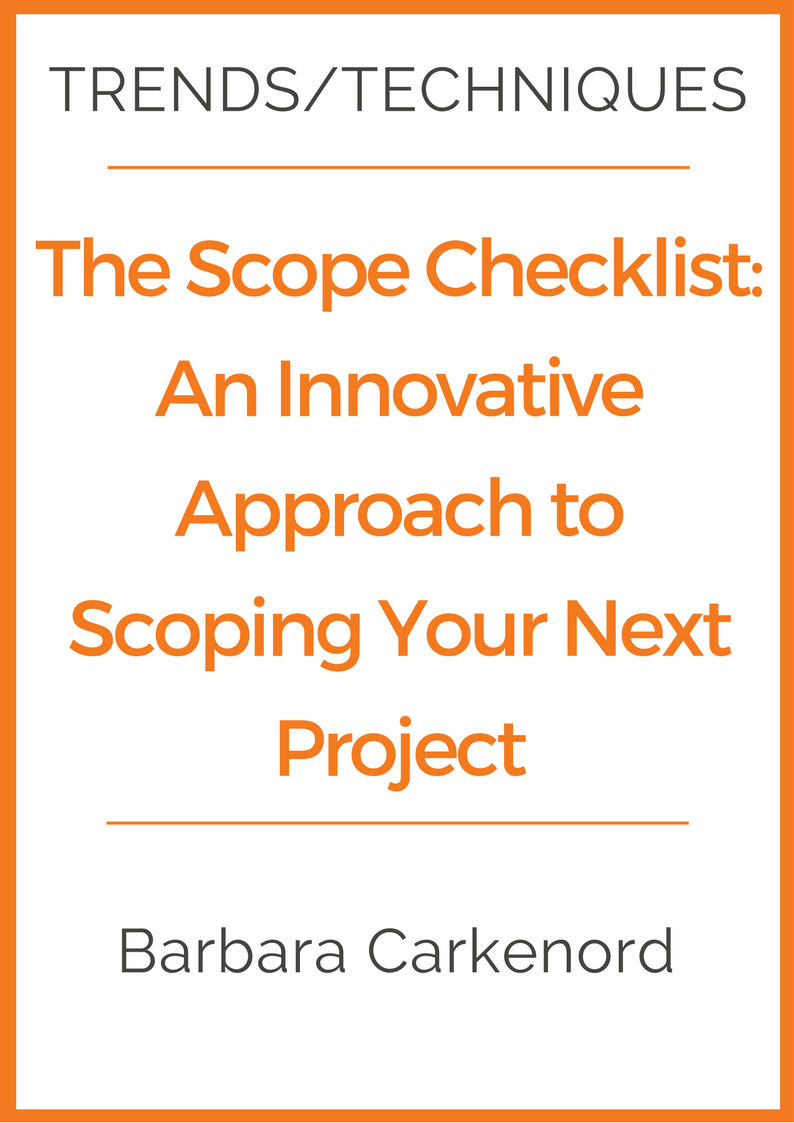 The Scope Checklist An Innovative Approach To Scoping Your Next Project